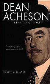 Dean Acheson: A Life in the Cold WarBeisner, Robert L.  - Product Image