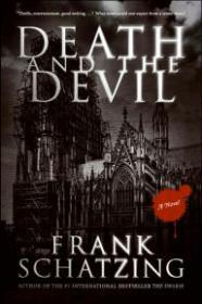 Death and the Devil: A NovelSchatzing, Frank - Product Image