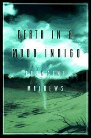 Death in A Mood IndigoMathews, Francine - Product Image