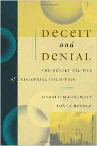 Deceit and Denial: The Deadly Politics of Industrial PollutionMarkowitz, Gerald - Product Image