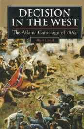 Decision in the West: The Atlanta Campaign of 1864Castel, Albert E. - Product Image