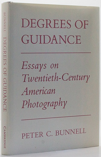 Degrees of Guidance - Essays on Twentieth-Century American PhotographyBunnell, Peter C. - Product Image