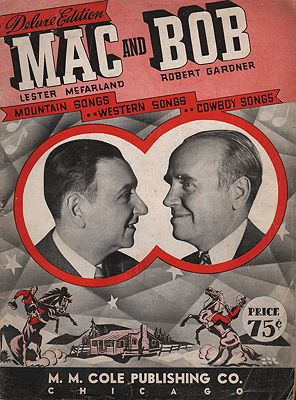 Deluxe Edition: Mac and Bob - Mountain Songs, Western Songs, Cowboy SongsMcFarland, Lester and Robert Gardner  - Product Image