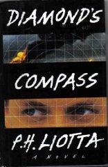 Diamond's Compass: A NovelLiotta, P. H. - Product Image