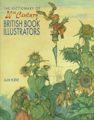 Dictionary of 20th Century British Book Illustrators, The Horne, Alan - Product Image