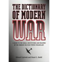 Dictionary of Modern War, TheLuttwak, Edward and Stuart L. Koehl - Product Image