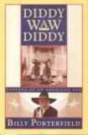 Diddy Waw Diddy - Passage of an American SonPorterfield, Billy - Product Image