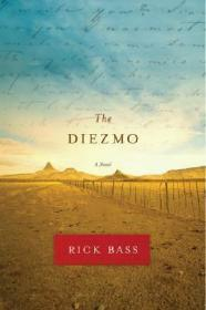 Diezmo, The: A NovelBass, Rick - Product Image