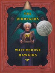 Dinosaurs of Waterhouse HawkinsKerley, Barbara/Brian Selznick - Product Image