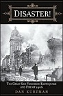 Disaster! The Great San Francisco Earthquake and Fire of 1906Kurzman, Dan - Product Image
