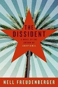 Dissident, The (SIGNED COPY)Freudenberger, Nell - Product Image