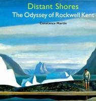 Distant Shores: The Odyssey of Rockwell KentMartin, Constance - Product Image