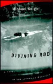 Divining RodKnight, Michael - Product Image