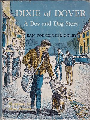Dixie of Dover: A Boy and Dog StoryColby, Jean Poindexter, Illust. by: Mary Stevens - Product Image