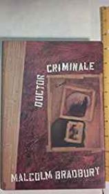 Doctor Criminaleby- Bradbury, Malcolm - Product Image
