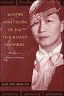 Doctor Mom Chung of the Fair-Haired Bastards: The Life of a Wartime CelebrityWu, Judy Tzu-Chun - Product Image
