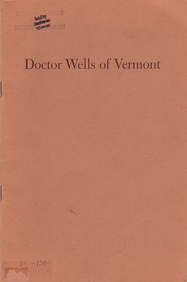 Doctor Wells of VermontBartlett, Donald  - Product Image