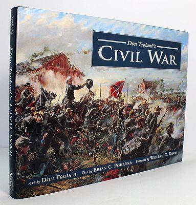 Don Troiani's Civil War (SIGNED BY ARTIST)Troiani, Don/Brian C. Pohanka & William C. Davis - Product Image