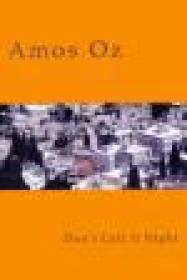 Don't Call It Nightby: Oz, Amos - Product Image