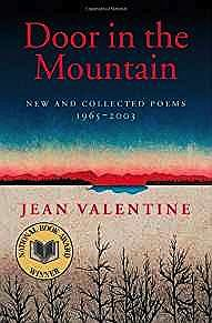 Door in the Mountain: New and Collected Poems, 1965-2003 (SIGNED COPY)Valentine, Jean - Product Image