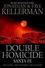Double Homicide: Boston / Sante FeKellerman, Jonathan - Product Image