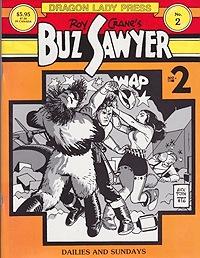 Dragon Lady Press: Roy Crane's Buz Sawyer No. 2Crane, Roy, Illust. by: Roy  Crane - Product Image