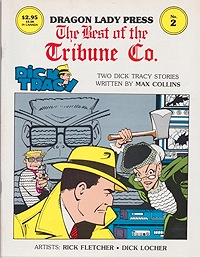 Dragon Lady Press: The Best of the Tribune Co. - No. 2: Two Dick Tracy StoriesCollins, Max, Rick Fletcher and Dick Locher, Illust. by: Rick  Fletcher - Product Image