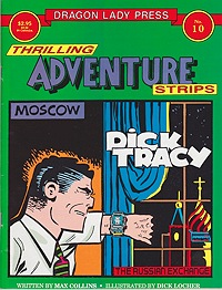 Dragon Lady Press: Thrilling Adventures Strips - No. 10: Dick Tracy in the Russian ExchangeCollins, Max and Dick Locher, Illust. by: Dick  Locher - Product Image