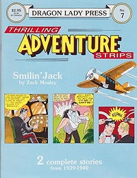 Dragon Lady Press: Thrilling Adventures Strips - No. 7: Smilin' JackMosley, Zack, Illust. by: Zack  Mosley - Product Image