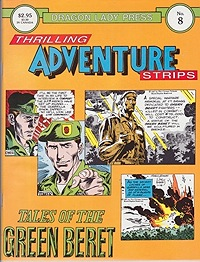 Dragon Lady Press: Thrilling Adventures Strips - No. 8: Tales of the Green BeretKubert, Joe and Robin Moore, Illust. by: Joe  Kubert - Product Image