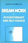 Dream Work in Psychotherapy and Self-ChangeMahrer, Alvin R. - Product Image