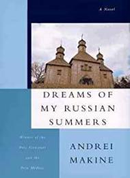Dreams of My Russian Summersby: Makine, Andrei - Product Image