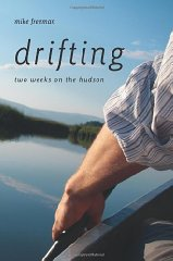 Drifting: Two Weeks on the HudsonFreeman, Mike - Product Image