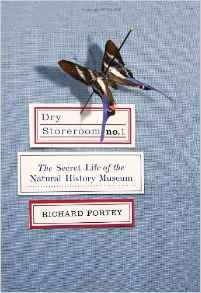 Dry Storeroom No. 1: The Secret Life of the Natural History MuseumFortey, Richard - Product Image