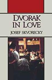 Dvorak in LoveSkvorecky, Josef - Product Image