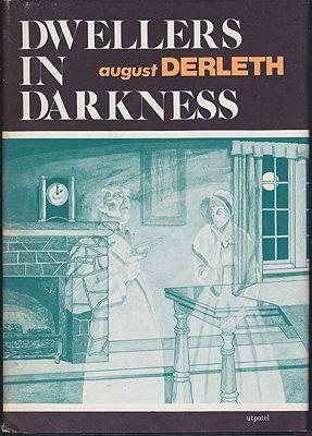 Dwellers in DarknessDerleth, August - Product Image