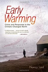 Early Warming: Crisis and Response in the Climate-Changed NorthLord, Nancy - Product Image