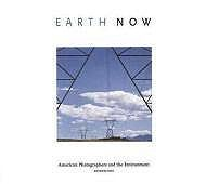 Earth Now - American Photographers and the EnvironmentWare, Katherine  - Product Image