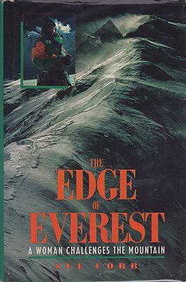 Edge of Everest. The: A Woman Challenges the MountainCobb, Sue - Product Image