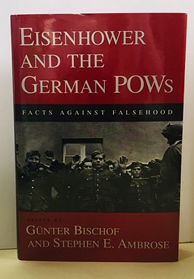 Eisenhower and the German POWs: Facts Against FalsehoodBischof (ed.), G - Product Image