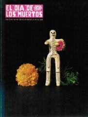 El Dia De Los Muertos: The Life of the Dead in Mexican Folk ArtPomar, Maria Teresa - Product Image