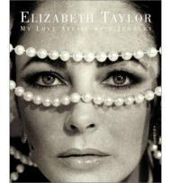Elizabeth Taylor: My Love Affair with Jewelryby: Taylor, Elizabeth - Product Image