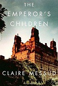 Emperor's Children, The Messud, Claire - Product Image