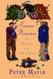 Encore Provence: New Adventures in the South of FranceMayle, Peter - Product Image