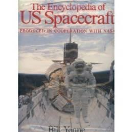 Encyclopedia of U. S. Spacecraft, TheYenne, Bill - Product Image