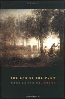End of the Poem, The  (Oxford Lectures)Muldoon, Paul - Product Image