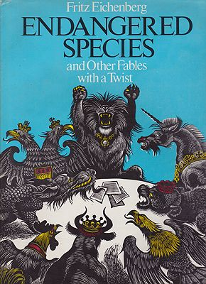 Endangered Species and Other Fables with a TwistEichenberg, Fritz, Illust. by: Fritz  Eichenberg - Product Image