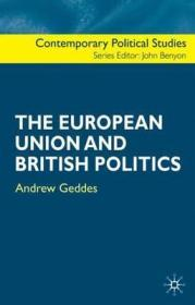 European Union and British Politics, TheGeddes, Andrew - Product Image