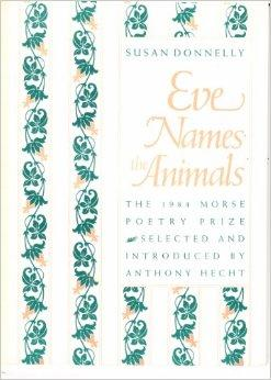 Eve Names The Animals (Samuel French Morse Poetry Prize)Donnelly, Susan - Product Image