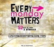 Every Monday Matters: 52 Ways to Make a DifferenceEmerzian, Matthew - Product Image